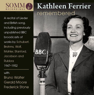 Kathleen Ferrier Remembered